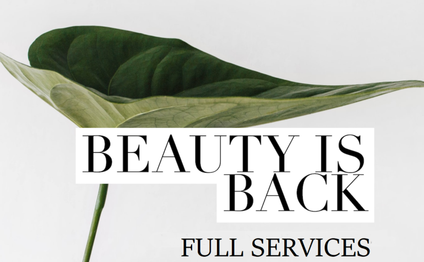 Nails & Beauty Services Are Back!