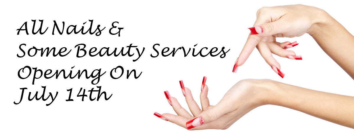All Nails Some Beauty Services Opening On July 14th banner